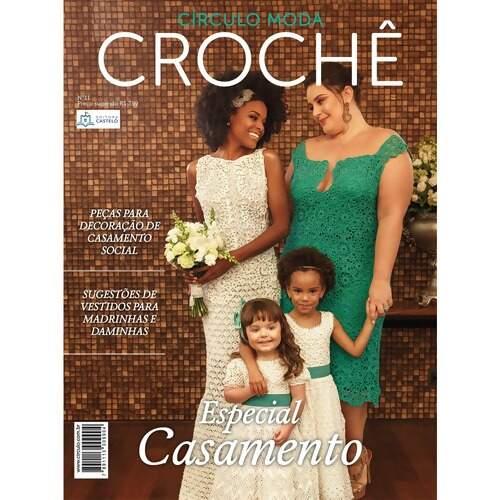 Revista Círculo Moda Crochê Especial Casamento Nº 11 7521132013b